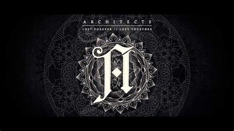 """Architects """"Lost Forever // Lost Together"""" Trailer - YouTube"""