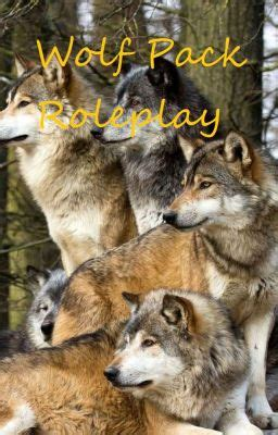 Wolf Pack Roleplay - Rules - Wattpad