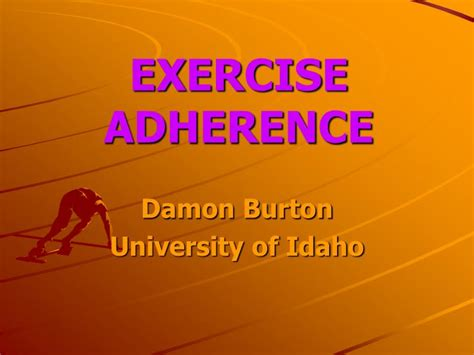PPT - EXERCISE ADHERENCE PowerPoint Presentation, free