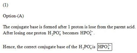 What is the conjugate base of H2PO4⁻? Which of the